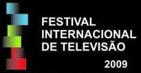 Festival Internacional de Televisão 2009