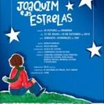 """Últimas semanas para assistir """"Joaquim e as Estrelas"""", com João Velho, no Oi Futuro em Ipanema"""