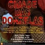 """""""Cidade das Donzelas"""" está de volta ao Rio"""