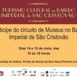"""""""Turismo Cultural no Bairro Imperial de São Cristóvão""""… Ainda dá tempo!"""
