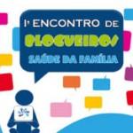 I Encontro de Blogueiros Saúde da Família