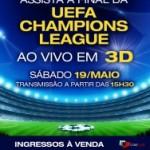 Final da UEFA Champions League em 3D no Rio