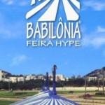 Babilônia Feira Hype dias 29 e 30 de Setembro de 2012