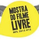 12ª Mostra do Filme Livre – MFL 2013